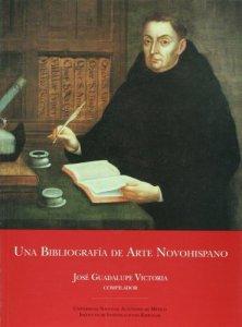 Una bibliografía de arte novohispano